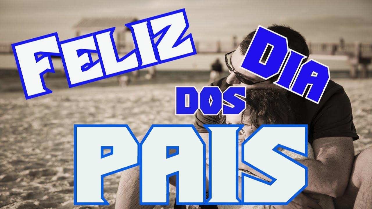 Frases Dia Do Irmão: Belas Frases FELIZ DIA DOS PAIS #3
