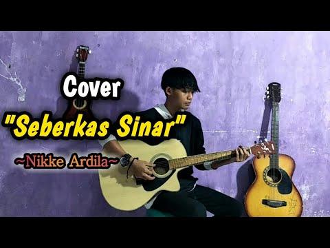 Seberkas Sinar - Nikke Ardila || (Cover Fajri Chepper)