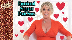 Emotional Support Porn Stars