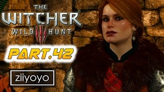 The witcher 3 wild hunt Gameplay Walkthrough Part 42 [1080p HD 60FPS PC ULTRA] - No Commentary