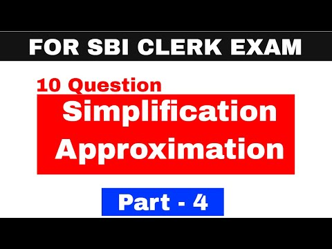 Simplification and Approximation For SBI CLERK 2018 Exam Part 4