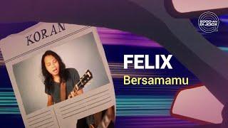 Felix - Bersamamu | Official Lyric Video