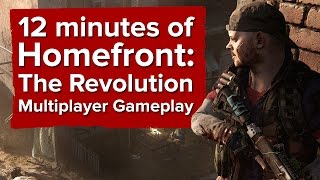 12 minutes of Homefront: The Revolution Multiplayer Gameplay (WARNING: CONTAINS NORKS)