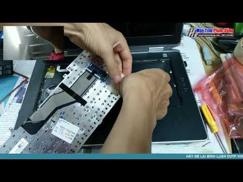 Hướng Dẫn Thay Bàn Phím Laptop Dell E6420 - Business Computer