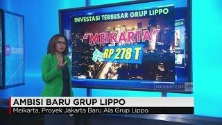Ambisi Baru Grup Lippo