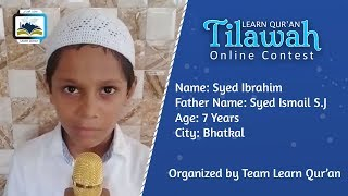 Syed Ibrahim S.J S/o Syed Ismail S.J | Learn Qur'an Tilawah - Online Contest, Bhatkal