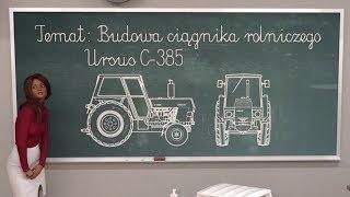 Budowa ciągnika rolniczego Ursus C385