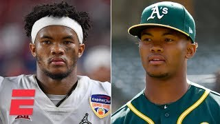 Should Kyler Murray's future be in the NFL or MLB? | ESPN Voices
