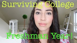Surviving College : Freshmen Year! Thumbnail