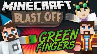 Minecraft Mods - Blastoff #15 GREEN FINGERS