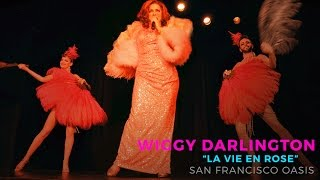 San Francisco Oasis   Wiggy Darlington, La Vie En Rose