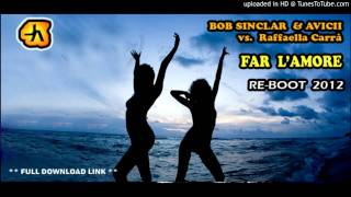 Bob Sinclar vs. Avicii feat. Raffaella Carrà - Far L