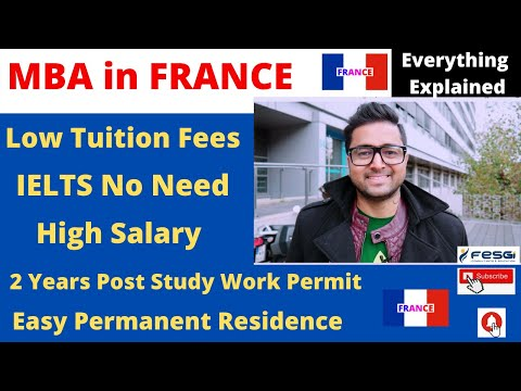 MBA in FRANCE : Low Tuition Fees - No IELTS - High Salary - Easy PR ! Study in France ! MBA Abroad