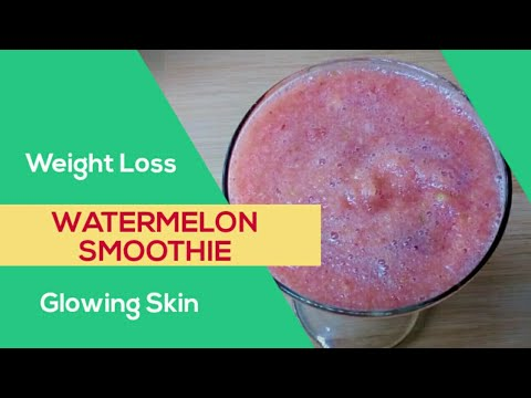 Watermelon Smoothie Weight Loss Glowing Skin Anti Ageing Summer Special Home Delivery Youtube