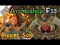 [Nest] F35 ArchBishop l Ripper Solo l ColieVLOG#142-【DragonNest SEA】