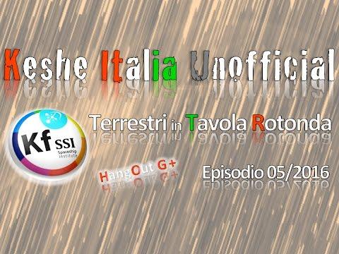 TAVOLA ROTONDA - KESHE FOUNDATION ITALIA UNOFFICIAL - Ep.17