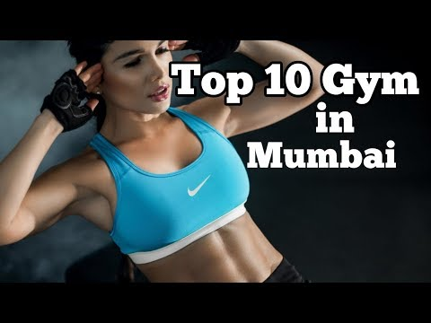 Top 10 Gym in Mumbai || मुंबई के शीर्ष 10 जिम