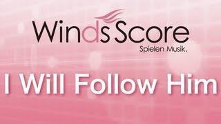 WSL-10-024 I Will Follow Him(吹奏楽セレクション)