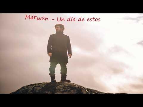 Marwan - Un Día De Estos  (Letra)