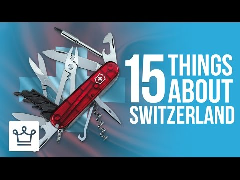 15 Things You Didn't Know About Switzerland