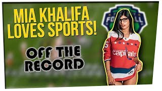 Off The Record: Getting to Know Mia Khalifa!