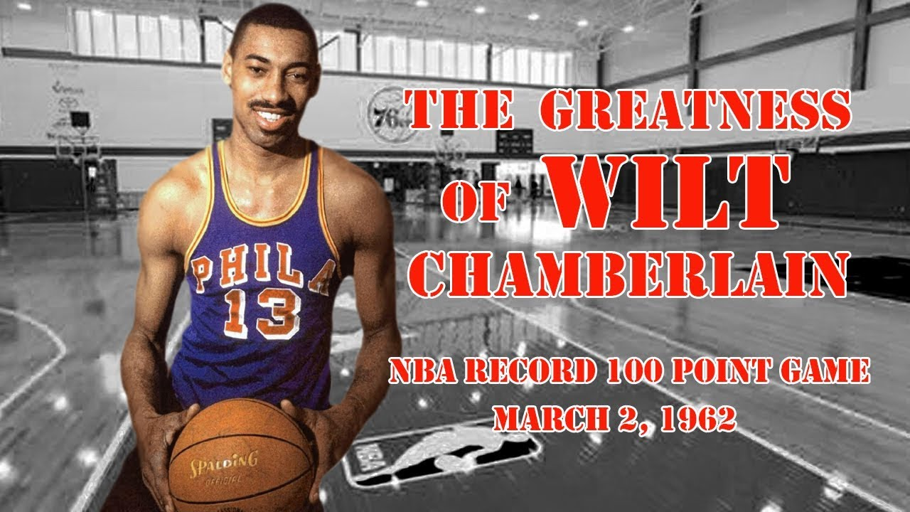 ad2ab8080079 Wilt Chamberlain Nba Record 100 Point Game - Is Wilt Chamberlain Better  Than Michael Jordan