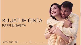 Download Lagu Raffi Ahmad & Nagita Slavina -  Ku Jatuh Cinta (Lirik) mp3