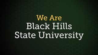 We Are Black Hills State University
