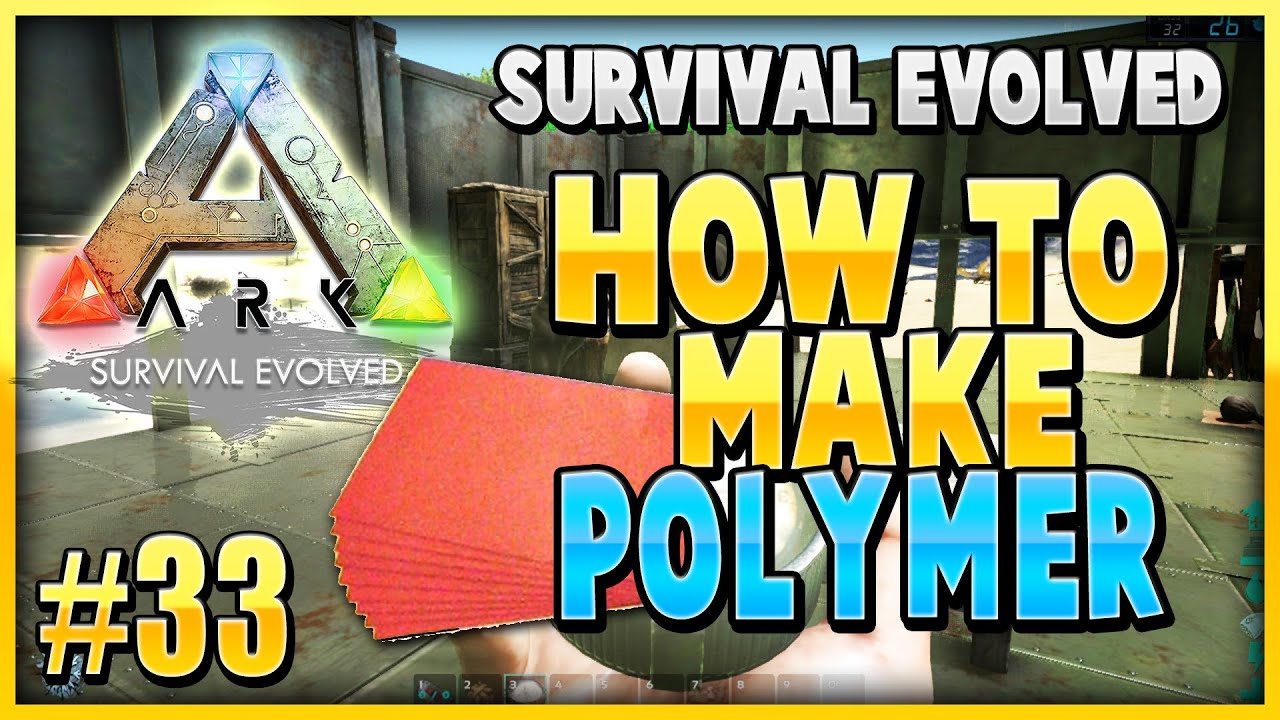 Ark survival evolved how to get polymer tutorial youtube malvernweather Images