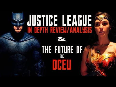 Justice League Review: The Future of the DCEU - In Depth Analysis
