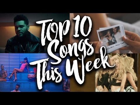 TOP 10 Songs Of The Week - 2017