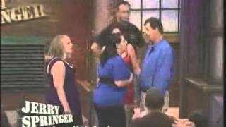 Love ... Up In Smoke (The Jerry Springer Show)
