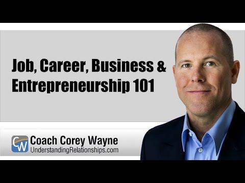 Job, Career, Business & Entrepreneurship 101