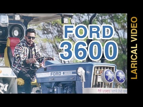 FORD 3600 || DEEP DHILLON & JAISMEEN JASSI || LYRICAL VIDEO || Punjabi Songs 2016