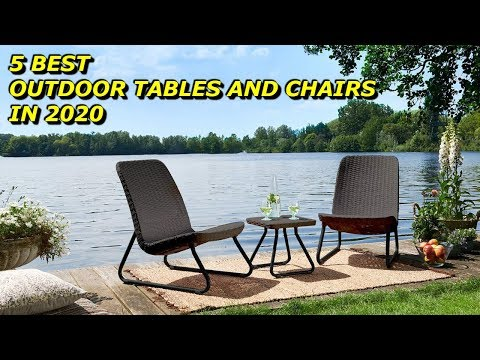 Best Patio Furniture Outdoor Tables And Chairs 2020