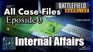 Battlefield Hardline All Case Files l Internal Affairs In Eposide 3 Gator Bait