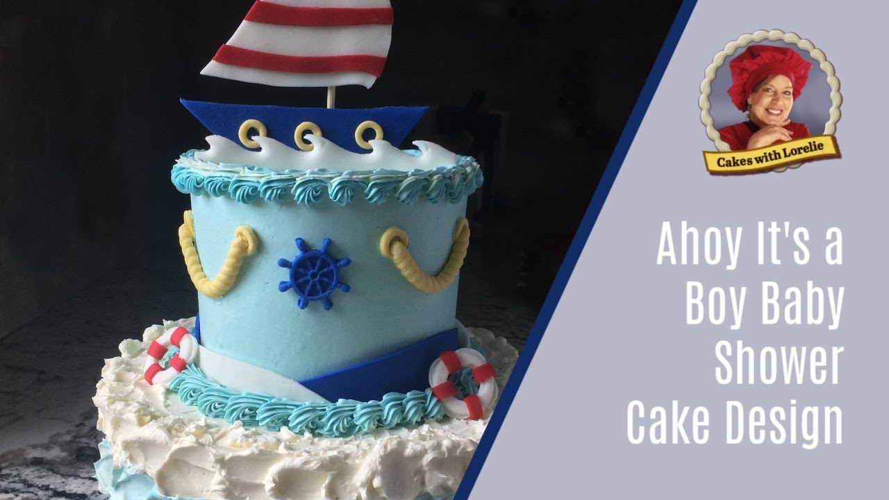 Baby Shower Cakes For A Boy Nautical Cake Design Youtube