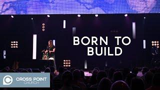 BORN TO BUILD | Cannonball Wk. 5