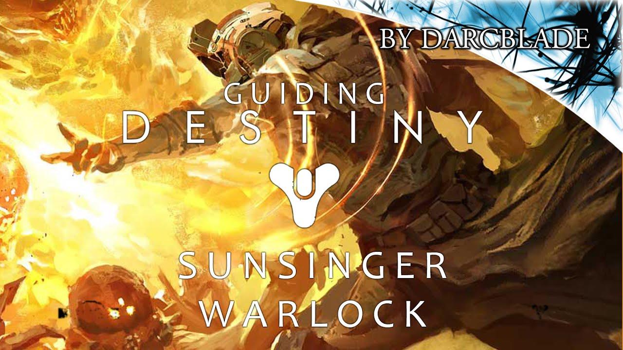 Guiding Destiny Sunsinger Warlock Guide
