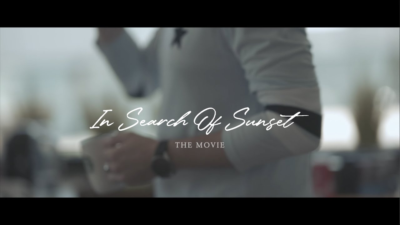 In Search Of Sunset - The Movie | Trailer