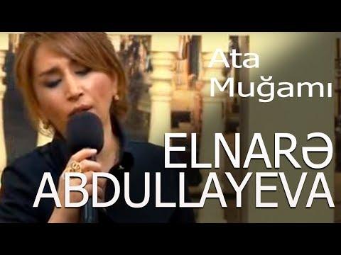 Elnarə Abdullayeva - Ata Muğamı - Xəzər Tv - 5\\5 Verlişi-13.04. 2016