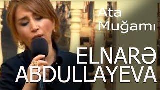 Elnarə Abdullayeva Ata Muğamı Xəzər Tv 5 5 Verlişi 13 04 2016