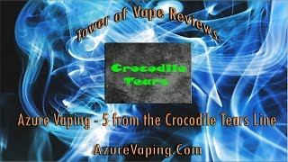 Tower of Vape | 5 from Azure Vaping Crocodile Tears