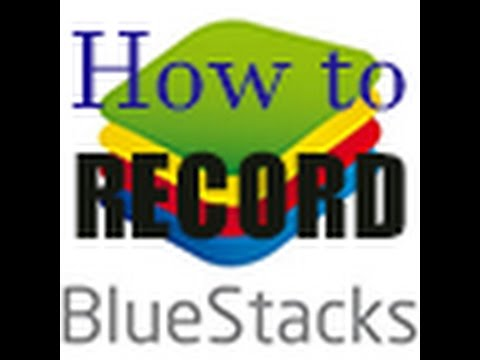 How to record BLUESTACK with ease!!!!!!