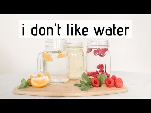 I DON'T LIKE WATER || WHAT CAN I DRINK INSTEAD || WAYS TO STAY HYDRATED