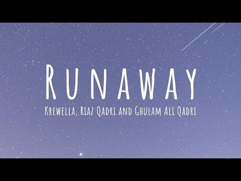 Runaway - Krewella, Riaz Qadri and Ghulam Ali Qadri (Lyrics) Coke Studio Season 11, Episode 2