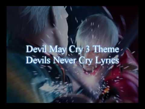 Devil may cry 3 Devils never cry Theme song