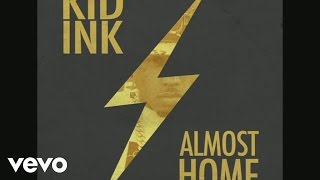 Repeat youtube video Kid Ink - Sunset