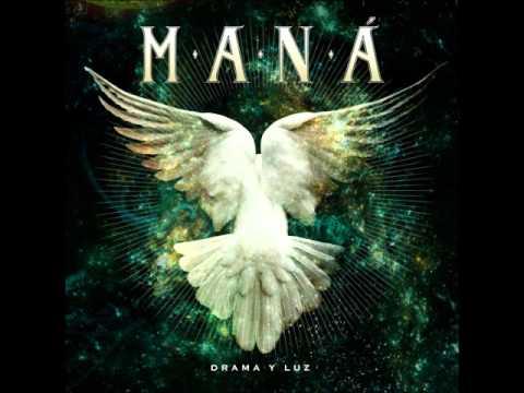 No Te Rindas/Mana 2011