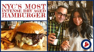 NYC's Most Intense Dry Aged Hamburger